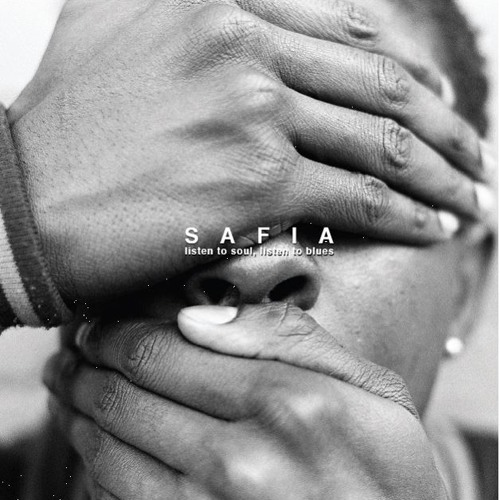 SAFIA - Listen To Soul, Listen To Blues