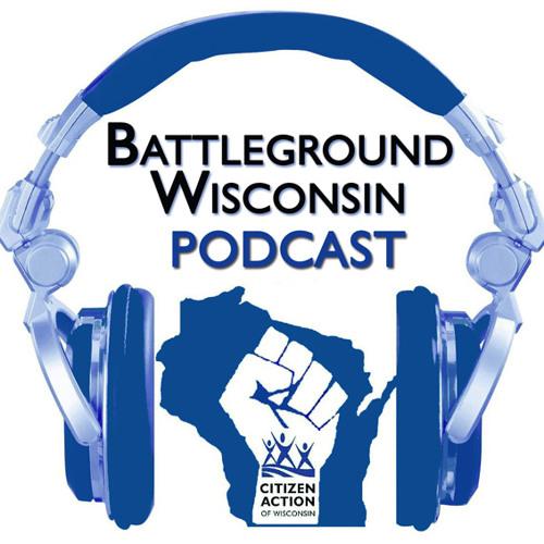 """""""On Strike""""  Battleground Wisconsin Podcast"""