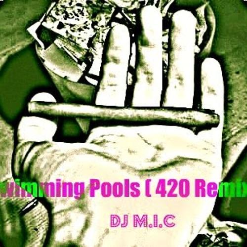Swimming Pools ( 420 Remix )