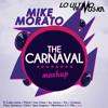 Mike Morato - The Carnaval (Mashup) [Descarga en Descripcion]