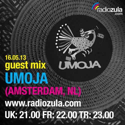 Guestmix radio ZULA, 60min Umoja Exclusives