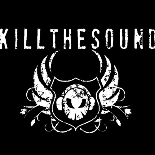 All You Have To Do Is Dream - Kill the Sound