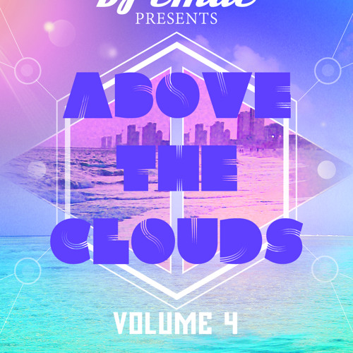 ABOVE THE CLOUDS VOL. 4