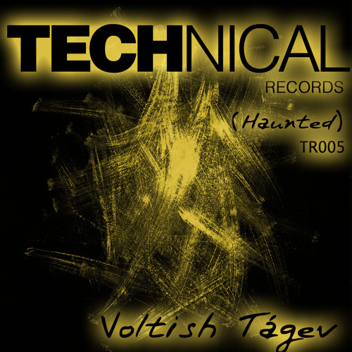 VOLTISH TAGEV - HAUNTED - TR005 - Now On Beatport