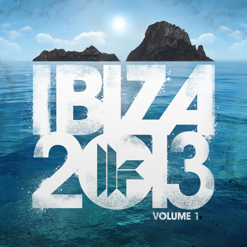 Toolroom Ibiza 2013 Vol 1