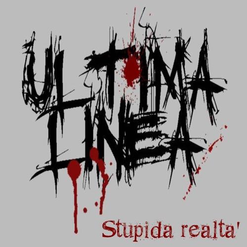 1 - Ultima linea - Stupida realtà