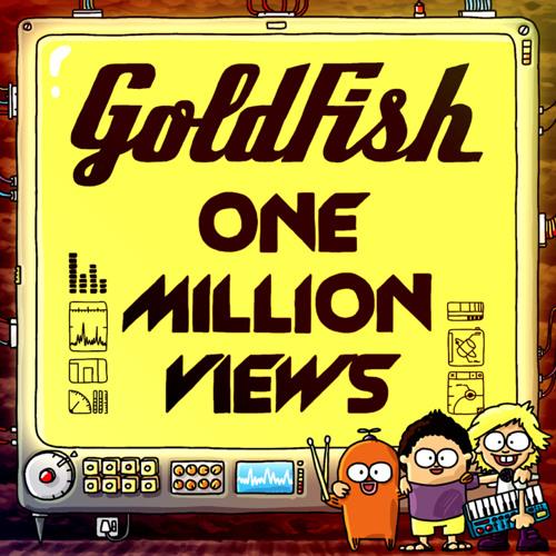 Goldfish - One million views (Feat. John Mani)