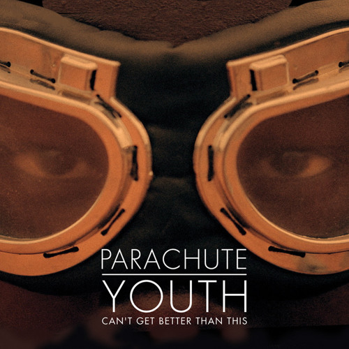 Parachute Youth - Can't Get Better Than This (Lewis Imperato Remix)