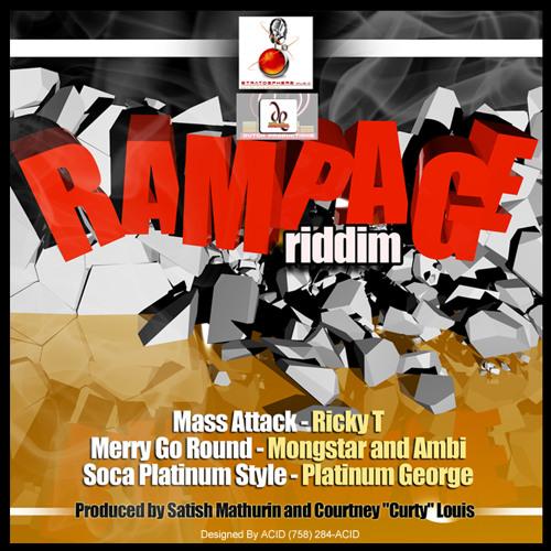 Mass Attack - Ricky T {Rampage Riddim,Stratosphere Muzic,SLU