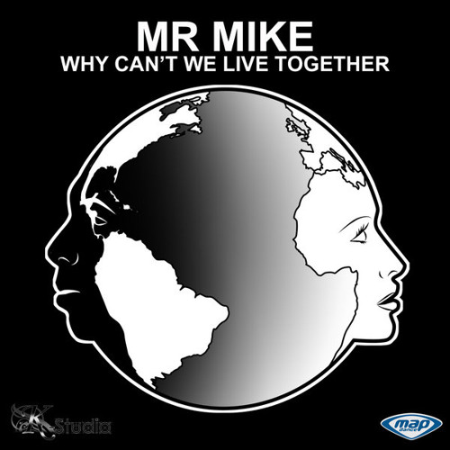 Mr. Mike - Why Can't We Live Together - Deep Hustlers & DJ Mute In-Dub-Mental (128kbit:s Snippet)