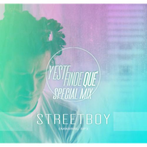 Y Este Finde Qué Special Mix By... Streetboy