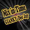 Gianky DEEJAY - Mix in Time -