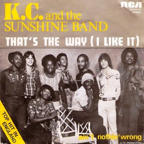 "K.C. and the Sunshine Band - ""That's the Way I Like It"""