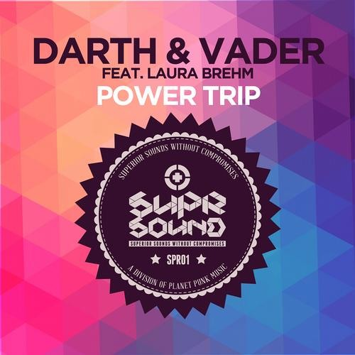 Darth & Vader feat Laura Brehm - Power Trip (Original Mix)