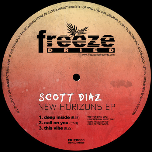 Scott Diaz - New Horizons EP [Freeze Dried] - RELEASED TODAY!