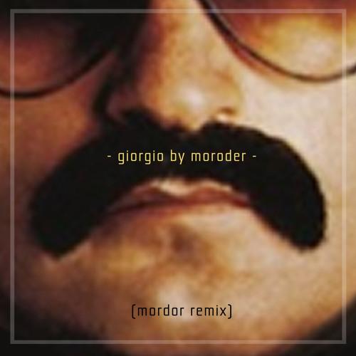 Giorgio by Moroder (Mordor remix)