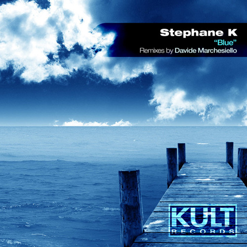 Stephane K - Blue (Original Mix)