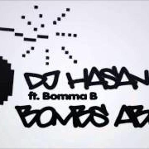 DJ Hasan ft. Bomma B - Bomb's About (Organ Mix)