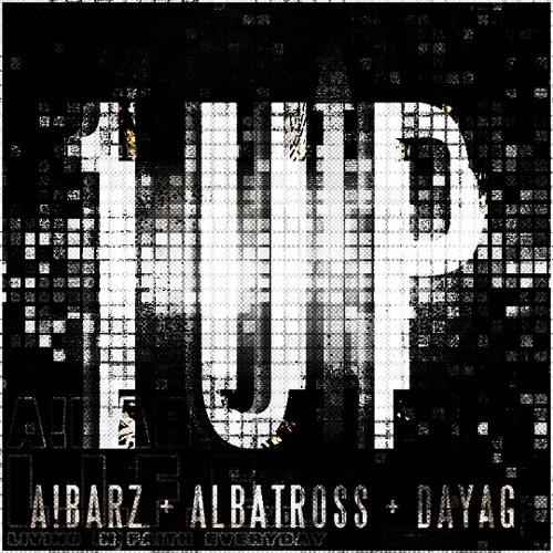 A!BARZ - 1Up (feat. Albatross & Dayag)