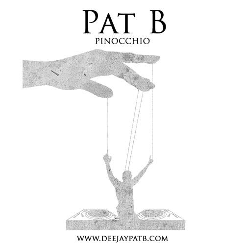 Pat B - Pinocchio