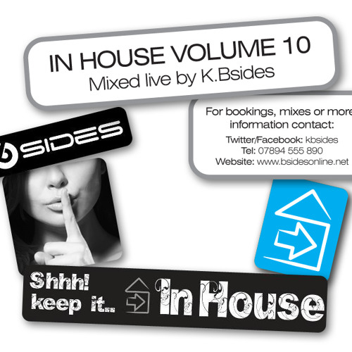 In House Volume 10 Mixed Live By K.Bsides