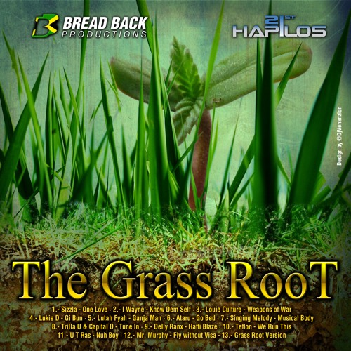 THE GRASS ROOT RIDDIM OFFICIAL PROMOMiX (Bread Back Productions 2013)