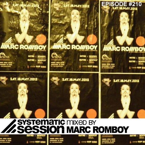 Systematic Session Episode #210 (Mixed by Marc Romboy)