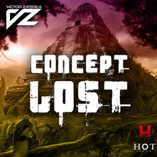 Victor Zaterka - Concept lost (Episode 4)