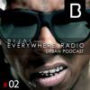 Urban Episode # 02 - Everywhere Radio w/ B I J A L