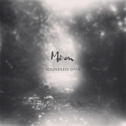 Méon - Soundless Days - 05 My Fellow Travelers