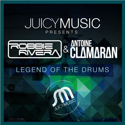 Robbie Rivera & Antoine Clamaran - Legend of the Drums (Original Mix)