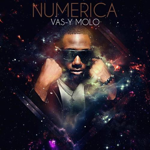 Numerica - ''VAS-Y MOLO MOLO''
