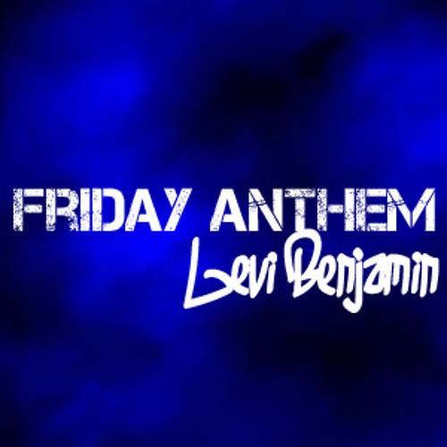 Friday Anthem [Turn Up]