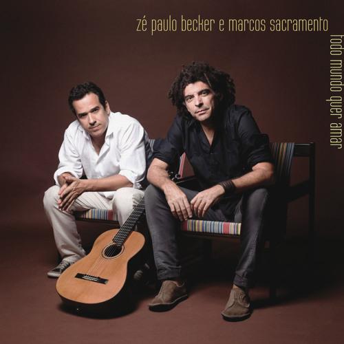 Zé Paulo Becker & Marcos Sacramento - Dois lados