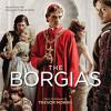 Trevor Morris - The Borgias