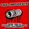 Freddie Gibbs - Oil Money featuring Chuck Inglish, Chip Tha Ripper, Bun B & Dan Auerbach