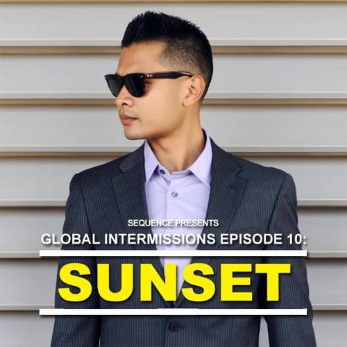 Global Intermissions Episode 10 - Sunset