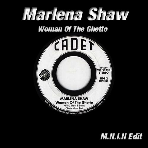 Marlena Shaw - Woman Of The Ghetto (M.N.I.N Edit)