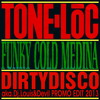 Tone Loc - Funky Cold Medina (Dirtydisco aka.Dj.Louis&Devil Promo Edit 2013 Radio Cut)