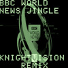 BBC News Jingle By David Lowe (KnightVision Remix)