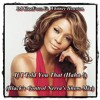 DJ KlaaFoox Ft. Whitney Houston - If I Told You That (Haha !) (Black'r Control Nerva's Show Mix)
