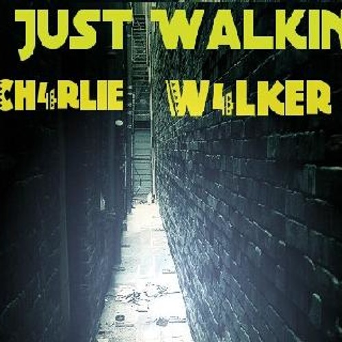 Charlie Walker ft B-DAY - Just Walkin