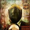 Dj Kimoni JUST HiP HoP & RnB Volume 244 (Day in the Life) (1 CD) 5-17-13.mp3.mp3