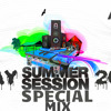 NON STOP (MAY) SUMMER SESSION SPECIAL MIX BY DJ AMAR