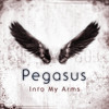 Pegasus - Into My Arms (Preview)