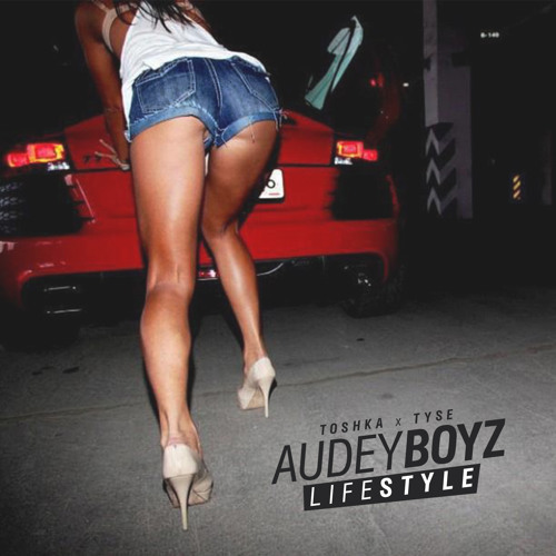 """Audey Boyz (Toshka x Tyse) - 02. """"YAYO"""" // LIFESTYLE EP"""