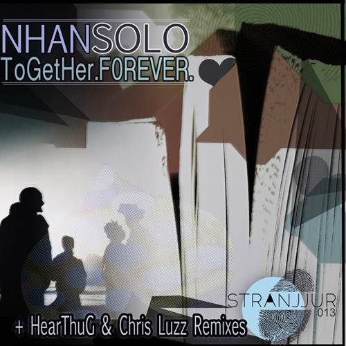 Nhan Solo - Together (HearThuG Rmx SC Clip)