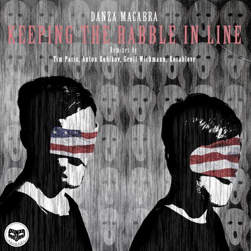 Danza Macabra - Keeping The Rabble in Line (Anton Kubikov Remix)