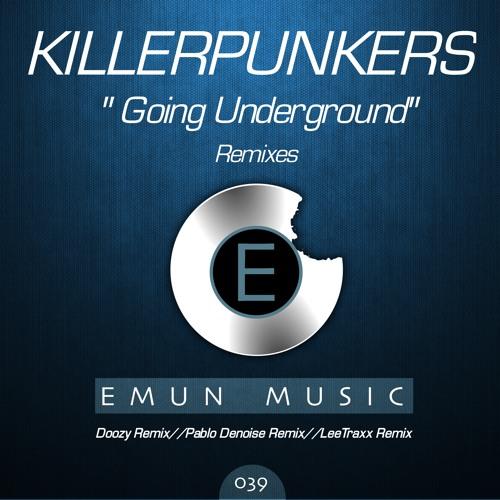 Killerpunkers - Going Underground (Lee Traxx Remix)