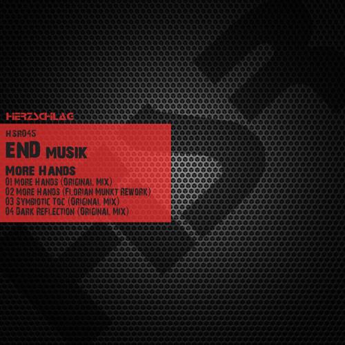 End Musik - More Hands (Florian Munkt Rework)
